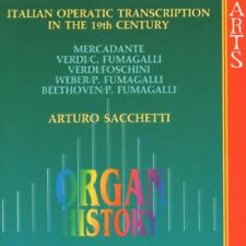Arturo Sacchetti - Italian Operatic Transcriptions in the 19th Century [CD]