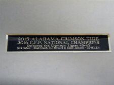 Alabama Crimson Tide 2016 CFP Nameplate For A Football Cap / Hat Case 1.5 X 6