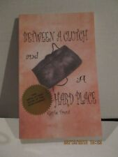 Between a Clutch and a Hard Place 1 by Gayle Trent (2004, Paperback, NEW)