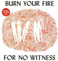 Angel Olsen - Burn Your Fire for No Witness [New Vinyl]