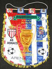 FOOTBALL FANION BRODE AS MONACO V FC PORTO CHAMPIONS LEAGUE FINAL 2004