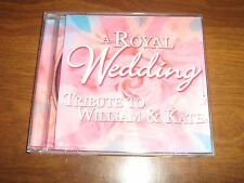 A Royal Wedding Tribute to William & Kate CD 2011