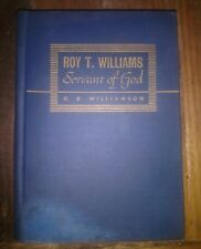 Roy T Williams Servant of God by G.B. Williamson photos 1947 NAZARENE Hardcover
