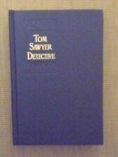Mark Twain. Tom Sawyer, Detective. Facsimile Edition. Winthrope & Sons.