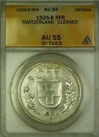 1925-B Switzerland 5 Fr Five Francs Silver Coin ANACS AU-55 Details Cleaned