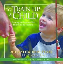 To Train Up A Child Audiobook Unabridged MP3 CD,  NGJ Michael Pearl