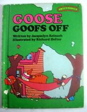 Sweet Pickles Goose Goofs Off by Jacquelyn Reinach 1977 Hardcover Weekly Reader