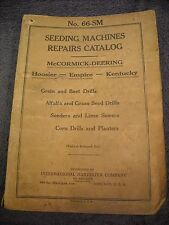 1926 No. 66-SM McCormick Deering Seeding Machines Parts Manual Drill Sow Planter