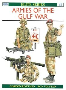 Osprey Elite Series 45 Armies Of The Gulf War Desert Shield Desert Storm Iraq