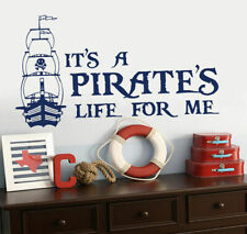 Wall Vinyl Sticker Decal Words Sign Quote Pirate's Life Pirate Ship Boat (Z870)