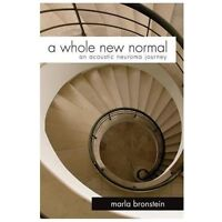 A Whole New Normal: An Acoustic Neuroma Journey, Brand New, Free shipping in ...