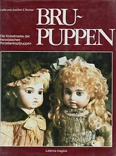 French Bru Doll Types - Patents Marks Dates / In-Depth Book (German Text Only)