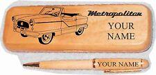 Nash Metropolitan Convertible (late) Maple wood Pen & Case Engraved
