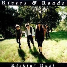 RIVERS & ROADS ~ Kickin' Dust [BONUS TRACK] ~ CD Album ~ Like NEW!