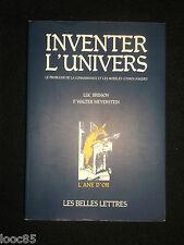 Inventer l'univers - L. Brisson F.W. Meyerstein - 1991 - cosmologie
