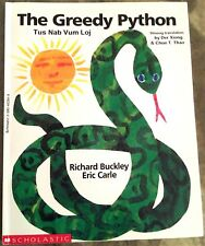 The Greedy Python/ Tus Nab Vum Loj Eric Carle Handmade Bilingual Hmong Paperback