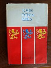 American Revolution British Tories Dons and Rebels Reference Book