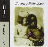 PHIL ALVIN - COUNTY FAIR 2000 (New & Sealed) CD The Blasters Americana