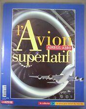AIRBUS A380 L'AVION SUPERLATIF / HORS-SERIE LA DEPECHE DU MIDI