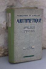 Arithmétique cours moyen supérieur Delfaut Millet Livre du maitre Hachette 1932