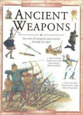 Ancient Weapons: Find Out About Weaponry and Warfare Through the Ages (Exploring