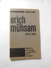 Biographie Erich MUHSAM (1878-1934) Roland LEWIN ANARCHISME 1968