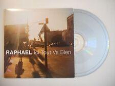 RAPHAEL : ICI TOUT VA BIEN [ CD SINGLE ]
