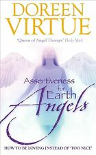 Assertiveness for Earth Angels: How to be Loving Instea... by Virtue PhD, Doreen