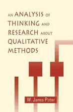 An Analysis of Thinking and Research About Qualitative Methods (Lea's -ExLibrary