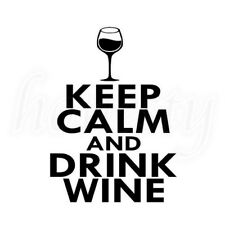 Keep Calm & Drink Wine Car Sticker Laptop Vinyl Decal Window Glass Wall Decor