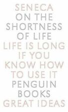 On the Shortness of Life: Life Is Long If You Know How to Use It (Paperback or S
