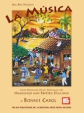 La Musica: Latin American Music Arranged for Hammered and Fretted Dulcimer