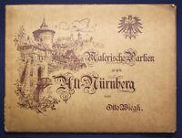 Wiegk Malerische Partien aus Alt-Nürnberg um 1900 Architektur Kultur Kunst sf