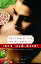 Memoria de mis putas tristes (Spanish Edition) by Gabriel Garca Mrquez