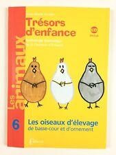 Trésors d'enfance 6 Les Oiseaux d'élevage + CD / Livre Musique Enfant, Fuzeau