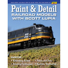 PAINT  DETAIL Railroad Models - NEW BOOK