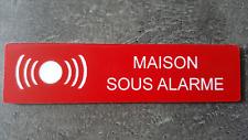 """Plaque gravée"""" MAISON SOUS ALARME """"avec adhésif ,étiquette 10cm x 2.5cm x 1,6mm"""
