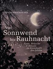 Von Sonnwend bis Rauhnacht von Valentin Kirschgruber (2015, Gebundene Ausgabe)
