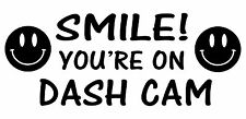 Smile You're On Dash Cam Funny Window Bumper Car Van Truck Sticker Vinyl Decal
