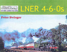 Modellers' Guide: LNER 4-6-0s-ExLibrary