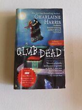 Sookie Stackhouse/True Blood: Club Dead 3 by Charlaine Harris #B90