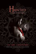 House of Night Novels: Hunted Book 5 by P. C. Cast and Kristin Cast (Hardcover)