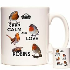 ROBIN MUG, Keep Calm and Love Robins,  Can be personalised Dishwasher safe