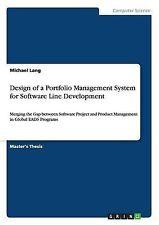 NEW Design of a Portfolio Management System for Software Line Development
