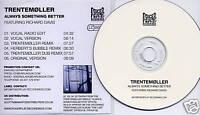 TRENTEMOLLER Always Something Better 6-track promo CD
