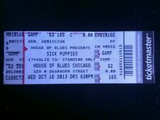 Sick Puppies Ticket  10/16/2013 Chicago HOB LAST ONE IN STOCK!