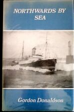 Northwards by Sea by Gordon Donaldson  (H/B 1970)