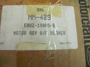 NOS Ford E8UZ-19805-B Motorcraft MM-489 A/C Blower Motor Assembly 1988-91 E150-3