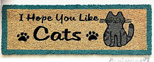 75cm novelty I Hope You Like Cats thick Coir Doormat non slip Mat Cat lover gift