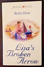 Heartsong Presents Rosey Dow – Lisa'S Broken Arrow - Romance Paperback Book